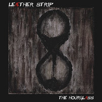 The Hourglass — Leaether Strip
