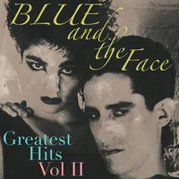 Greatest Hits, Vol. II — Blue and the Face