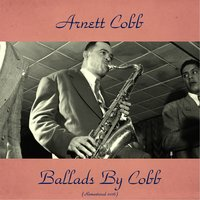 Ballads by Cobb — Red Garland, George Duvivier, Arnett Cobb