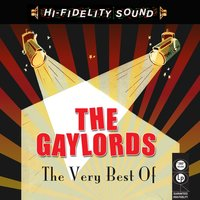 The Very Best Of — The Gaylords
