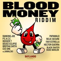 Blood Money Riddim — сборник