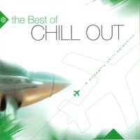 The Best of Chill Out Vol. 2 — Various Artists - Music Brokers