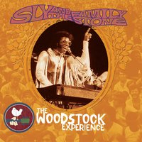 Sly & The Family Stone: The Woodstock Experience — Sly & The Family Stone