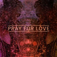Pray For Love EP — Kwabs