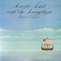 Lucky Leif And The Longships — Robert Calvert