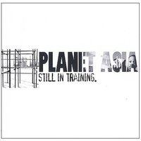 Still In Training — Planet Asia