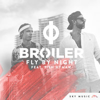 Fly By Night — Broiler, Tish Hyman