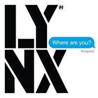 Where Are You? — Lynx