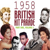 The 1958 British Hit Parade, Pt. 2 — сборник
