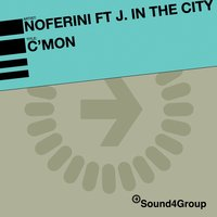 C'mon — Noferini feat. Jack In The City
