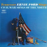 Sings Civil War Songs Of The North — Tennessee Ernie Ford