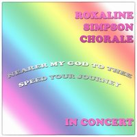 Roxaline Simpson Chorale in Concert — Roxaline Simpson Chorale