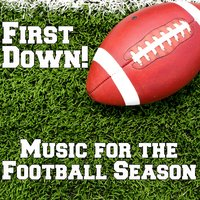 First Down!: Music for the Football Season — сборник