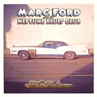 The Vulture — Marc Ford & The Neptune Blues Club