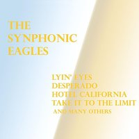 The Eagles — Synphonic Players