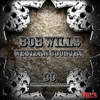 Western Country — Bob Wills