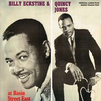 At Basin St. East — Billy Eckstine, Quincy Jones Orchestra, Billy Eckstine, Quincy Jones Orchestra