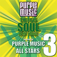 There Is Soul in My House - Purple Music All-Stars 3 — сборник