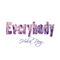 Everybody — Hola Pay