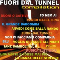 Fuori dal Tunnel  Compilation — New Project