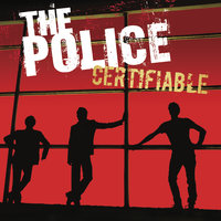 Certifiable — The Police