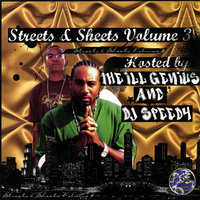 Streets & Sheets, Volume 3 — The ILL Genius