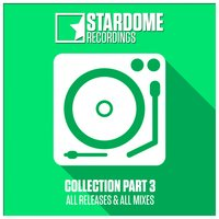 Stardome Recordings Collection, Pt. 3 — сборник