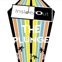 The Plunge — Inside / Out
