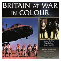 Britain at War in Colour — Chris Elliott
