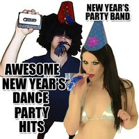 Awesome New Year's Dance Party Hits — New Year's Party Band
