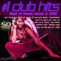 #1 Club Hits 2015 - Best of Dance, House & EDM — сборник