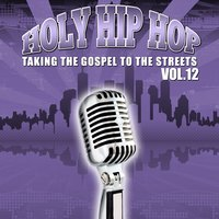 Holy Hip Hop Vol. 12 — сборник