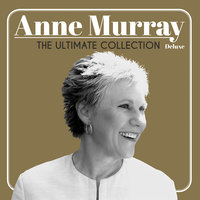 The Ultimate Collection — Anne Murray