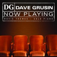 NOW PLAYING Movie Themes - Solo Piano — Dave Grusin