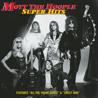 Collections — Mott The Hoople