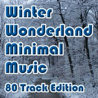 Winter Wonderland Minimal Music — сборник