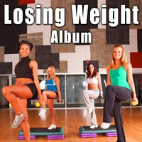 Losing Weight Album — Work Out Music