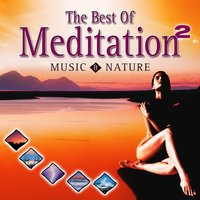 Best of Meditation with Music & Nature 2 — Dave Miller