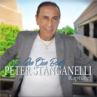 We Are One Body — Peter Stanganelli, Rapture, Peter Stanganelli, Rapture