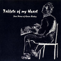 Tablets of My Heart — Garon Richey