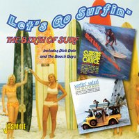 Let's Go Surfin' - The Birth of Surf — сборник