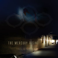The Mercury Rising — The Mercury Rising