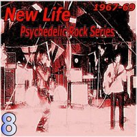 Psychedelic Rock Series, 8 — New Life