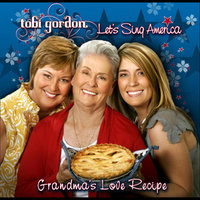 Grandma's Love Recipe — Tobi Gordon