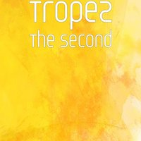 The Second — Tropez