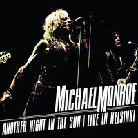 Another Night In The Sun - Live in Helsinki — Michael Monroe