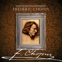 Classical Digitally Remastered: Frédéric Chopin — сборник