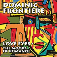 Love Eyes - the Moods of Romance — Dominic Frontiere