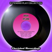 Brian Hyland - The Extended Play Collection, Volume 71 — Brian Hyland