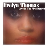 Love In The First Degree — Evelyn Thomas